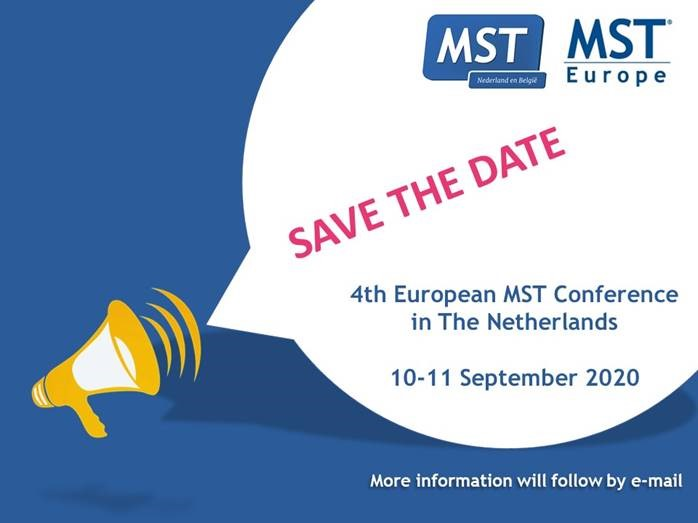 SAVE the DATE! – 4de Europese MST Conferentie - MST Multi Systeem Therapie